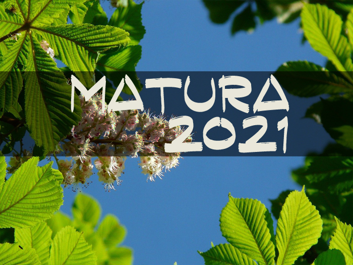 MATURA 2021 – zasady